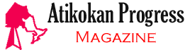 Atikokan Progress Magazine
